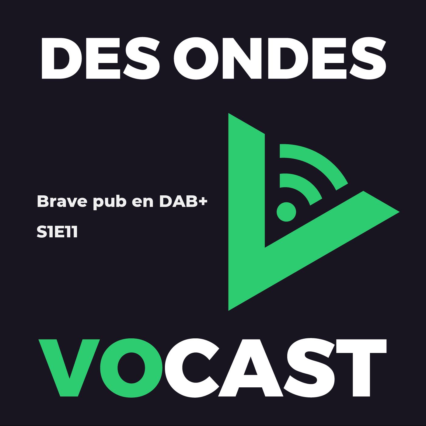Brave pub en DAB+